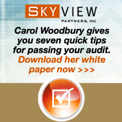 Carol Woodbury gives you seven quick tips for passing your audit. Download her white paper now! Brought to you by SkyView Partners