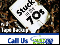 Are you Stuck in the 70s with your Tape Backup Solution. Go to Vault 400, and check out the Modern Alternative